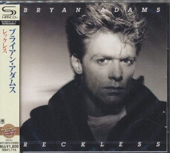 Bryan Adams - Reckless [SHM-CD pictured]